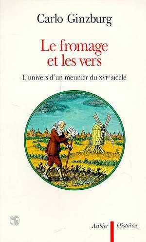 Carlo_Ginzburg_-Le_fromage_et_les_vers_-Aubier_-1982