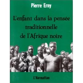 L-enfant-dans-la-pensee-traditionnelle-de-l-afrique-noire-de-pierre-erny