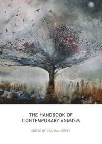 9781844657117_200x_the-handbook-of-contemporary-animism